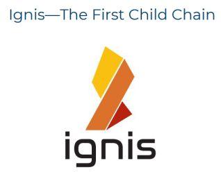 Ignis : première blockchain enfant du réseau Ardor